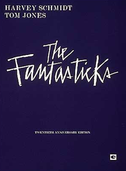 The Fantasticks Vocal Score