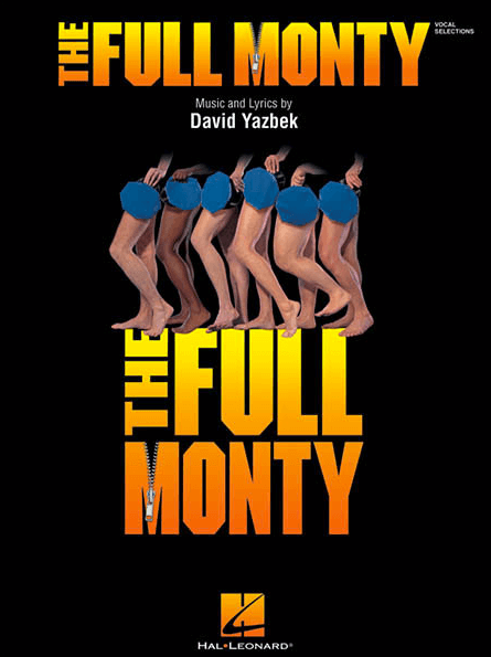 The Full Monty Piano/Vocal Highlights