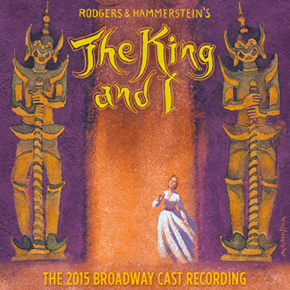 The King and I the 2015 Broadway Cast Recording CD