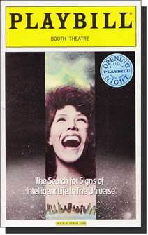 The Search for Signs of Intelligent Life in the Universe Limited Edition Official Opening Night Playbill