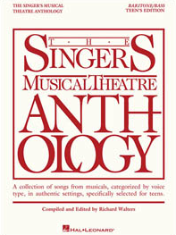 The Singers Musical Theatre Anthology - Teens Edition - Baritone/Bass Voice