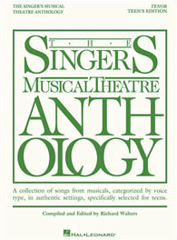 The Singers Musical Theatre Anthology - Teens Edition - Tenor Voice