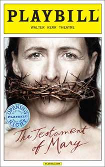 The Testament of Mary Limited Edition Official Opening Night Playbill