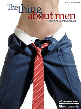 The Thing About Men Piano/Vocal Selections Songbook