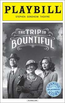 The Trip to Bountiful Official Opening Night Playbill