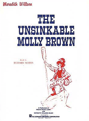 The Unsinkable Molly Brown Vocal Score