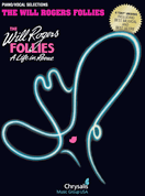 The Will Rogers Follies  Piano/Vocal Selections Songbook