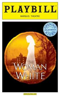 The Woman in White Limited Edition Official Opening Night Playbill
