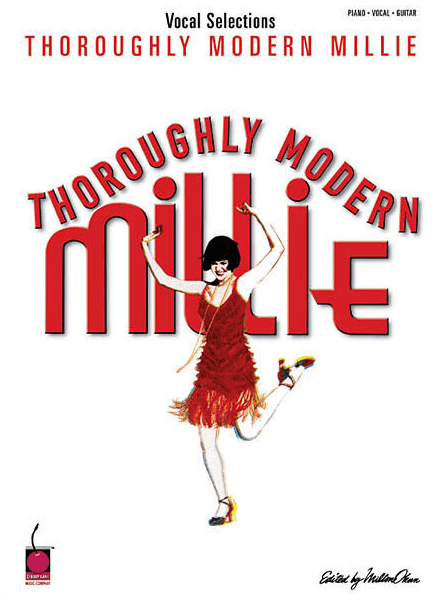 Thoroughly Modern Millie Piano/Vocal Selections Songbook