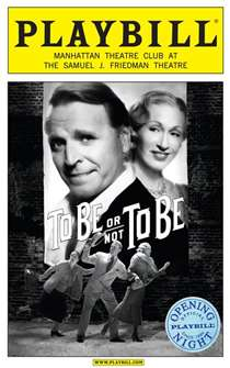 To Be or Not To Be Limited Edition Official Opening Night Playbill