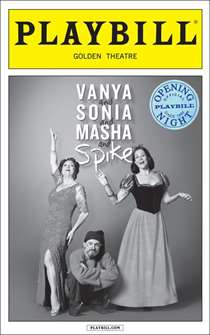 Vanya and Sonia and Masha and Spike Official Opening Night Playbill