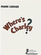 Wheres Charley? Vocal Score