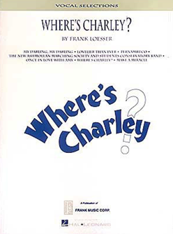 Wheres Charley? Piano/Vocal Selections Songbook