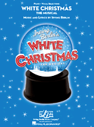 White Christmas the Musical Piano/Vocal Selections Songbook
