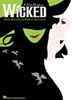 Wicked the Broadway Musical - Piano/Vocal Selections Souvenir Edition Songbook