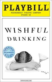 Wishful Drinking Limited Edition Official Opening Night Playbill