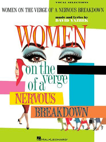 Women on the Verge of a Nervous Breakdown Piano/Vocal Selections Songbook