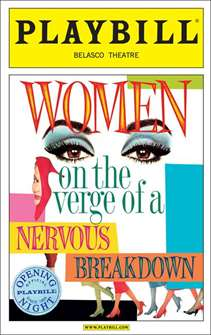 Women on the Verge of the a Nervous Breakdown Limited Edition Official Opening Night Playbill