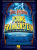 Young Frankenstein the Broadway Musical - Piano/Vocal Selections