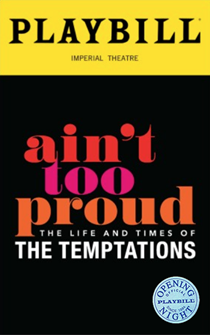 Aint Too Proud—The Life and Times of the Temptations Limited Edition Official Opening Night Playbill