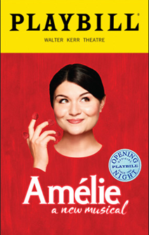 Amelie a new Musical Limited Edition Official Opening Night Playbill