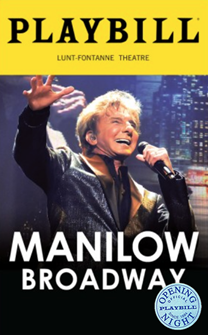 Manilow Broadway Limited Edition Official Opening Night Playbill