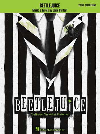 Beetlejuice The Broadway Musical Vocal Selections Broadway Books Piano Vocal Sheet Music Playbillstore Com