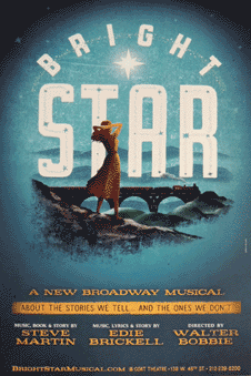 Bright Star the Musical Broadway Poster
