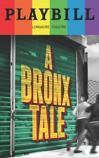 A Bronx Tale - June 2017 Playbill with Rainbow Pride Logo