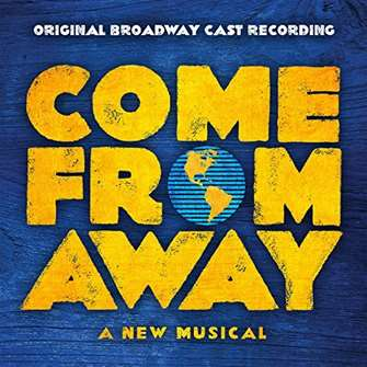 Come From Away Broadway Musical CD
