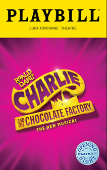 Charlie and the Chocolate Factory the New Broadway Musical Limited Edition Official Opening Night Playbill