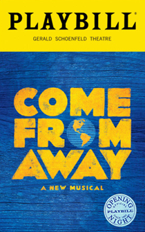 Come From Away the Broadway Musical Limited Edition Official Opening Night Playbill
