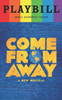Come From Away - June 2017 Playbill with Rainbow Pride Logo