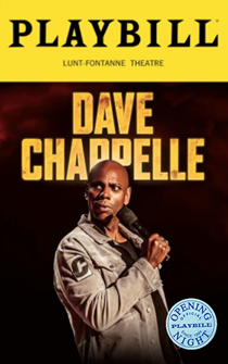 Dave Chappelle Live on Broadway Limited Edition Official Opening Night Playbill