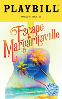 Escape to Margaritaville Limited Edition Official Opening Night Playbill