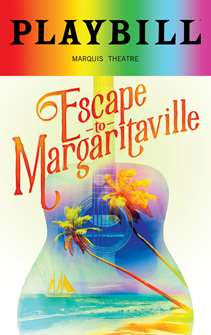 Escape to Margaritaville - June 2018 Playbill with Rainbow Pride Logo