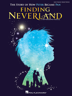 FINDING NEVERLAND - EASY PIANO SELECTIONS
