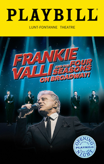 Frankie Valli and the Four Seasons On Broadway Limited Edition Official Opening Night Playbill