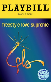 Freestyle Love Supreme Limited Edition Official Opening Night Playbill