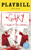 Gary: A Sequel to Titus Andronicus Limited Edition Official Opening Night Playbill