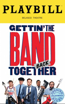 Gettin The Band Back Together Limited Edition Official Opening Night Playbill