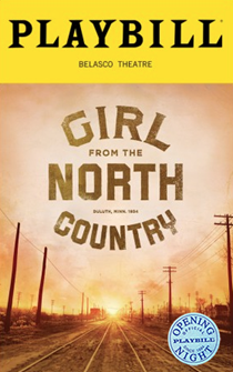 Girl From the North Country Limited Edition Official Opening Night Playbill