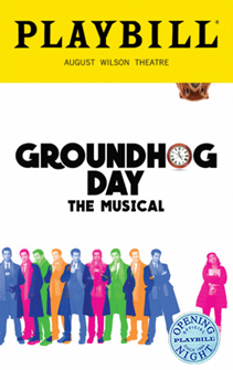 Groundhog Day the Broadway Musical Limited Edition Official Opening Night Playbill