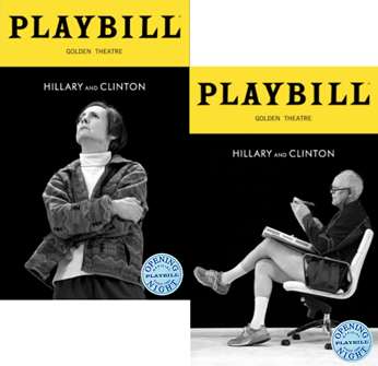 Hillary and Clinton Limited Edition Official Opening Night Playbills