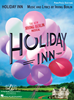 HOLIDAY INN - PIANO/VOCAL SELECTIONS