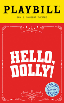 Hello, Dolly! the Broadway Musical Limited Edition Official Opening Night Playbill (2017 Revival)