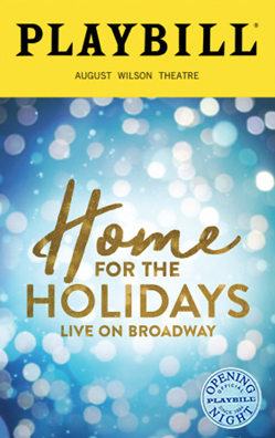Home for the Holidays Limited Edition Official Opening Night Playbill