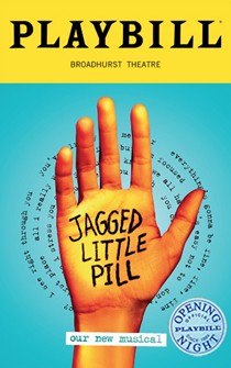 Jagged Little Pill the Broadway Musical Limited Edition Official Opening Night Playbill