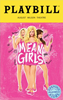 Mean Girls the Broadway Musical Limited Edition Official Opening Night Playbill