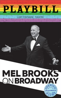 Mel Brooks on Broadway Limited Edition Official Opening Night Playbill